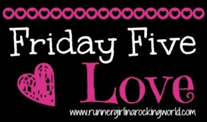fridayfivelove