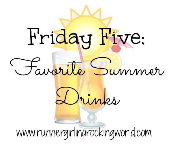 favorite summer drinks
